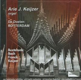 Arie J. Keijzer: Buxtehude, Bach, Franck, Keijzer (Prestare)