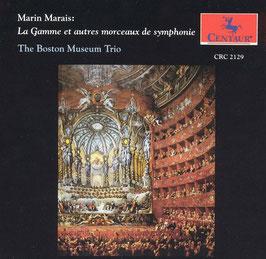 Marin Marais: La Gamme et autres morceaux de symphonie (Centaur)