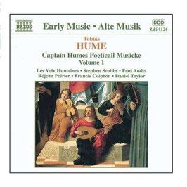 Tobias Hume: Captain Humes Poeticall Musicke, volume 1 (Naxos)