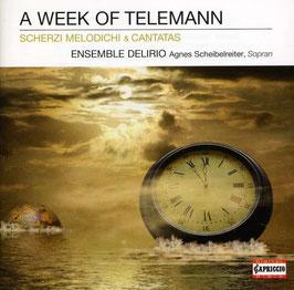 Georg Philipp Telemann: A Week of Telemann (Capriccio)
