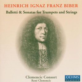 Heinrich Ignaz Franz Biber: Balletti & Sonatas for Trumpets and Strings (Oehms)