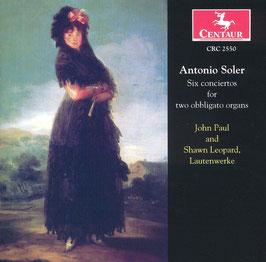Antonio Soler: Six conciertos for two obbligato organs (op Lautenwercke!) (Centaur)