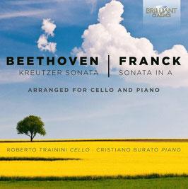 Ludwig van Beethoven: Kreutzer Sonata, César Franck: Sonata in A, arranged for cello and piano (Brilliant)
