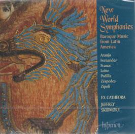 New World Symphonies, Baroque Music from Latin America: Araujo, Fernandes, Franco, Lobo, Padilla, Zéspedes, Zipoli (Hyperion)