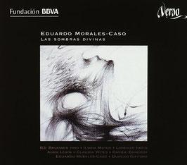 Eduardo Morales-Caso: Las Sombras Divinas (Verso)