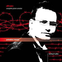 Viktor Ullmann: Complete Piano Sonatas (2CD, Paladino Music)