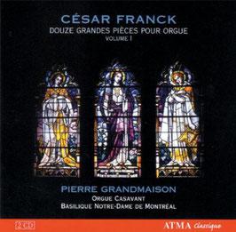 César Franck: Douze Grandes Pièces pour Orgue (2CD, Atma)