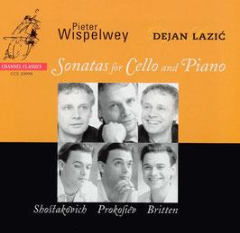Dmitri Shostakovich, Sergei Prokofiev, Benjamin Britten: Sonatas for Cello and Piano (Channel Classics)