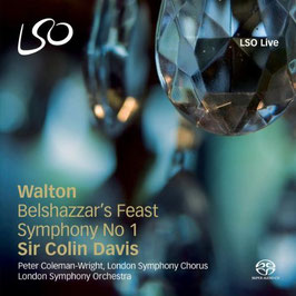William Walton: Belshazzar's Feast, Symphony No 1 (SACD, LSO Live)