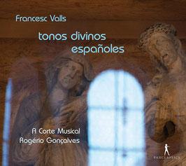 Francesc Valls: Tonos divinos espanolas (Pan Classics)
