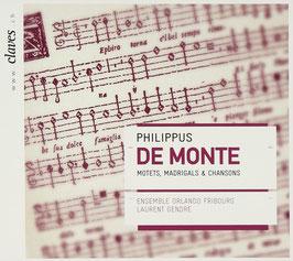 Philippus de Monte: Motets, Madrigals & Chansons (Claves)