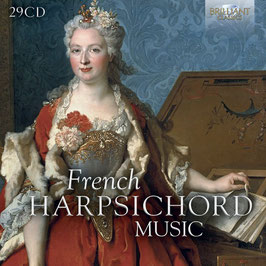 French Harpsichord Music: D'Anglebert, Chambonnières, Clérambault, Marchand, Couperin, Forqueray, Rameau, Royer, Duphly (29CD, Brilliant)