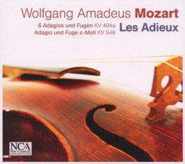 Wolfgang Amadeus Mozart: 6 Adagios und Fugen KV404a, Adagio und Fuge c-Moll KV546 (NCA Classical)