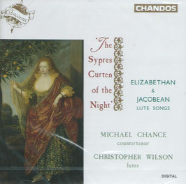 The Sypres Curten of the Night, Elizabethan & Jacobean Lute Songs (Chandos Chanconne)