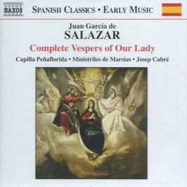 Juan Garciá de Salazar: Complete Vespers of Our Lady (Naxos)