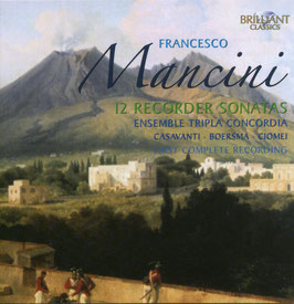Francesco Mancini: 12 Recorder Sonatas (2CD, Brilliant)