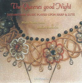 The Queenes Good Night, Elizabethan Music played upon Harp & Lute (Symphonia)