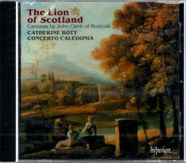 John Clerk: The Lion of Scotland, Cantatas by John Clerk of Penicuik (Hyperion)