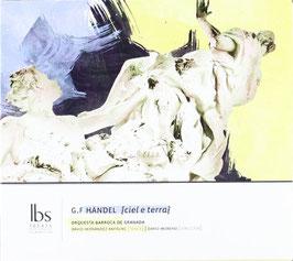 Georg Friedrich Händel: Ciel e Terra (IBS)