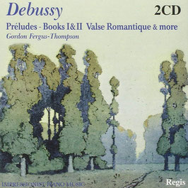 Claude Debussy: Préludes, Books I & II, Valse Romantique & more (2CD, Regis)