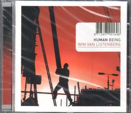 Wim van Ligtenberg: Human Being (SBMF)