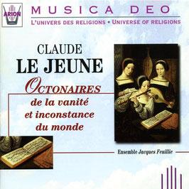 Claude Le Jeune: Octonaires de la vanité et inconstance du monde (Arion)
