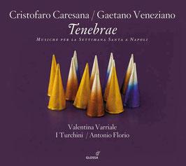 Cristofaro Caresana, Gaetano Veneziano: Tenebrae, Musiche per la Settimana Santa a Napoli (Glossa)