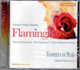 Georg Friedrich Händel: Flaming Rose, Nine German Arias, Trio Sonatas (Chandos Chaconne)