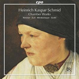 Heinrich Kaspar Schmid: Chamber Works (CPO)