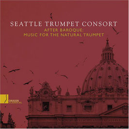 After Baroque: Music for the Natural Trumpet (Origin Classics)