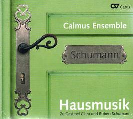 Robert Schumann, Clara Schumann: Hausmusik, Zu Gast bei Clara und Robert Schumann (Carus)