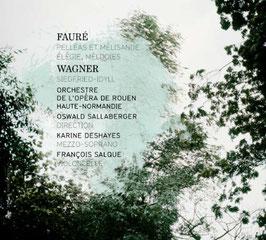 Gabriel Fauré: Pelléas et Mélisande, Élégie, Mélodies, Richard Wagner: Siegfried-Idyll (ZigZag)