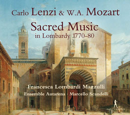 Carlo Lenzi, Wolfgang Amadeus Mozart: Sacred Music in Lombardy 1770-80 (Pan Classics)