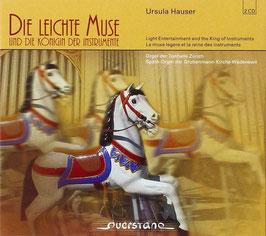 Die Leichte Muse und die Königin der Instrumente (2CD, Querstand)