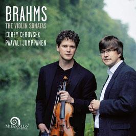 Johannes Brahms: The Violin Sonatas (Milanollo)