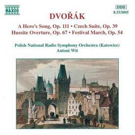 Antonín Dvorák: A Hero's Song, Czech Suite, Hussite Overture, Festival Marche (Naxos)