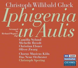 Christoph Willibald Gluck: Iphigenia in Aulis, arranged by Richard Wagner 1847 (2CD, Oehms)