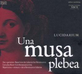 Una musa plebea, Everyday Music from Renaissance Italy (Raumklang)
