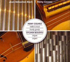 Johann Sebastian Bach: Hurdy Gurdy & Organ (Remycouvez)
