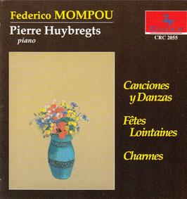 Federico Mompou: Canciones y Danzas (Centaur)