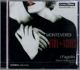 Claudio Monteverdi: Fire & Ashes (Chandos)