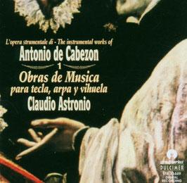Antonio de Cabezón: Obras de Música para tecla, arpa y vihuela, volume 1 (Stradivarius Dulcimer)