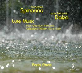 Francesco Spinacino, Joan Ambrosio Dalza: Lute Music from Ottaviano Petrucci's Collections, Venice 1507 & 1508 (Pan Classics)