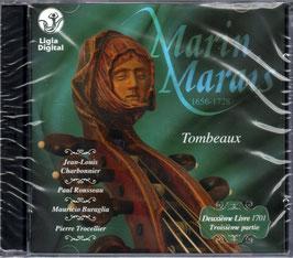 Marin Marais: Tombeaux, Deuxième Livre 1701, troisième partie (2CD, Ligia Digital)