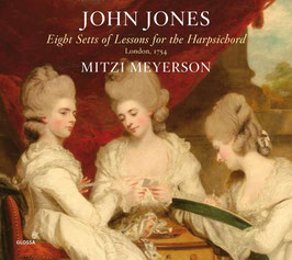 John Jones: Eight Setts of Lessons for the Harpsichord, London 1754 (2CD, Glossa)