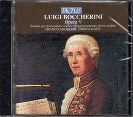 Luigi Boccherini: Opera V, Sonate per fortepiano con accompagnamento di un violino (Tactus)