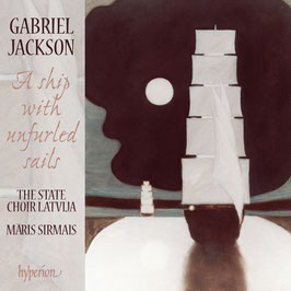 Gabriel Jackson: A ship with unfurled sails (Hyperion)