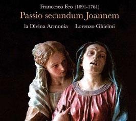Francesco Feo: Passio secundum Joannem (Passacaille)