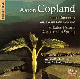 Aaron Copland: Piano Concerto, El Salón México, Appalachian Spring, Old American Songs (SACD, Praga)