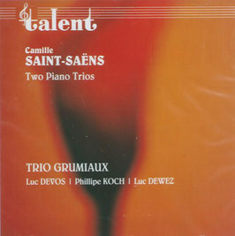 Camille Saint-Saëns: Two Piano Trios (Talent)